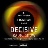 Elbee Bad - Decisive Podcast Special