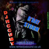 DJHCCUNT @ Remedyssound - B'day Storm! Played on the 02,02,2017 for SilkDj- Podcast