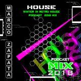Marco Zapata -  Winter In Retro House  Podcast  2018 Mix