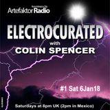 Electrocurated #1 ArtefaktorRadio.com 8-10pm Sat 6Jan18