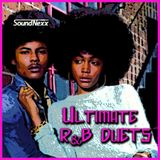 Ultimate R&B Duets (70's & 80's)
