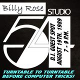 Billy's Guest Spot @ Studio 54: N.Y.C. August 19th. 1989: 7 - 9 p.m.