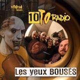 10to Radio : Les yeux BOUSÉS