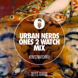 Pete Graham - Urban Nerds Ones2Watch Mix