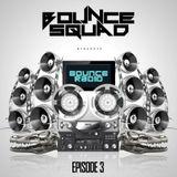BOUNCE RADIO: EPISODE 3 (LOCAL EDITION)