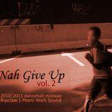 """Ripclaw - """"Nah Give Up vol. 2"""" - dancehall mixtape 2010/11"""