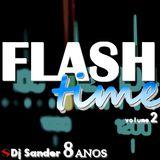 #163 FLASH TIME 2 By Dj Sander | Sanderson