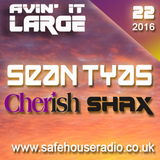 Avin' it LARGE with Cherish & Shax 22-2016