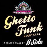 Ghetto Funk Nightclub- A Shambala Special