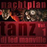 DJ Led Manville - Nachtplan Tanz Vol.1 (2012)