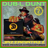 DUB-L DUNT 2: The Aggrovators, Tommy McCook, The Observers, Scientist, Rupie Edwards, King Tubby
