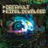 Datakult - Final Download (slow mix) (2013)