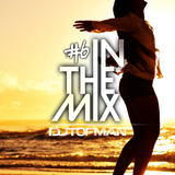 DJ Tofman - Enjoy life in music [In The Mix #6]
