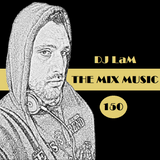 """THE MIX MUSIC #150! PARTY VERSION """"150th Episode Special"""" - 21/10/2017"""