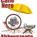 Radio Battente - Caffè Nero Abbronzante - 10/07/2014