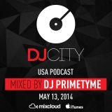DJ Primetyme – DJcity Podcast – May 13, 2014