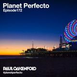 Planet Perfecto ft. Paul Oakenfold:  Radio Show 172