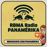 RBMA Radio Panamérika 427 - MaPA: Miedo a Perderse Algo
