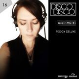Praveen Jay - DISCO DISCO EP #16 | Guest Mix by Peggy Deluxe