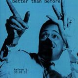 better than before - 300310
