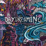 Daydreaming - Part 2