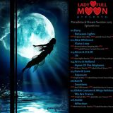 Lady Full Moon - Paradisiacal Dream Sessions 2015 (012) - Trance Energy Radio