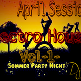 Electro House@Summer Party Night Vol-1- April session   ♧Mohamed Arafat♧