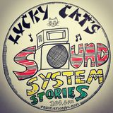 Lucky Cat's Sound System Stories - 10th November 2018