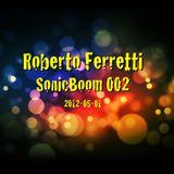 Roberto Ferretti - SonicBoom 002 2012-05-01