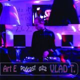 Art E podcast 022 - Vlad T. , BY