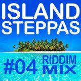 Island Steppas - 04 - DJ Fatlip Riddim Mix