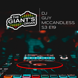 The Giant's Organ S03 E19: Guy McCandless [Dark,Hard,Techno]
