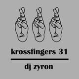 Krossfingers 31 by DJ Zyron