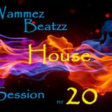 Wammez Beatzz House Session nr 20