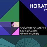 Horatio Prezinta Secvente Sonore 29 Special Guest Gemini Brothers