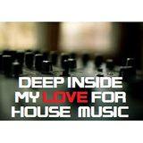 Deep Inside My Love for House Music