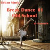 BREAKDANCE 01 (Chic, The Sugarhill Gang, Five, B Justice)