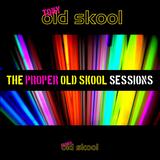 Tony Oldskool - The Proper Oldskool Sessions #08