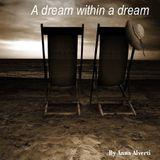 Dream within a dream - 17.09.2016