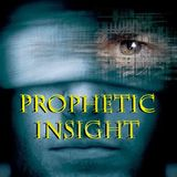Prophetic Insight for the Days Ahead - Audio