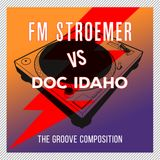 FM STROEMER Vs Doc Idaho - The Groove Composition | www.fmstroemer.de