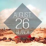 Blanca - DJ set for Sandbox Music 2013.08.26
