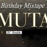 Mixtape for Muta's Birthday 2012