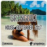 GRINGODJ - HOUSE SEPTEMBER 2017