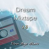 Dream Mixtape 15  - Precious Memory Edition #49
