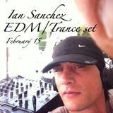 Ian Sanchez - EDM/Trance set - February´15