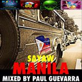 SAYAW MANILA! MIXED BY PAUL GUEVARRA