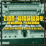 Zion Highway Radio-Show / Tr3lig Part 2