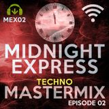 Midnight Express Mastermix [Episode 02]