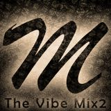 The Mistry Mix- Vibe Mix 2 :: March 2013